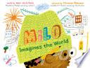 Milo Imagines the World by Matt de la Peña PDF