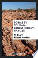 Poems by William Ernest Henley;