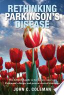 Rethinking Parkinson s Disease
