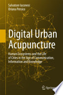 Digital Urban Acupuncture