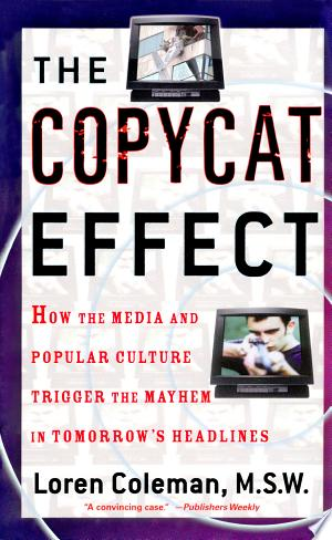 Download The Copycat Effect Free Books - Reading Best Books For Free 2018
