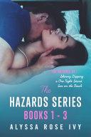The Hazards Series Books 1 3