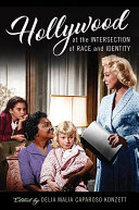link to Hollywood at the intersection of race and identity in the TCC library catalog