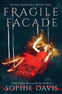 Fragile Facade (Second Edition)