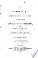 A Commentary Critical And Grammatical On St Paul S Epistle To The Galatians