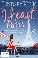 I Heart Paris  I Heart Series  Book 3
