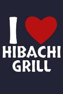 I Love Hibachi Grill