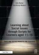 Learning about Social Issues through Scripts for Learners aged 11–16