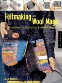 Pdf Feltmaking and Wool Magic