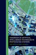 Handbook of Artificial Intelligence Techniques in Photovoltaic Systems