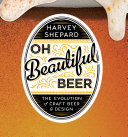 Pdf Oh Beautiful Beer: The Evolution of Craft Beer and Design