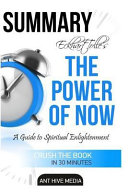 Eckhart Tolle s the Power of Now Summary Book