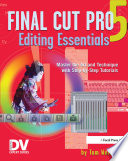 Final Cut Pro 5 Editing Essentials