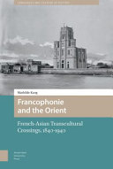 Pdf The Francophonie and the Orient