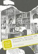 Post-Punk, Politics and Pleasure in Britain Pdf/ePub eBook