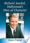 Richard Jaeckel  Hollywood      s Man of Character