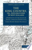 The King Country  Or  Explorations in New Zealand