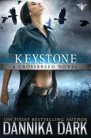 Keystone (Crossbreed Series: Book 1)