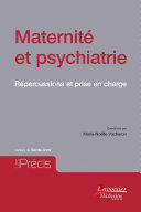 Pdf Maternité et psychiatrie : Répercussions et prise en charge Telecharger