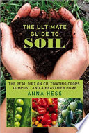 The Ultimate Guide to Soil