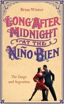 Long After Midnight at the Ni  o Bien