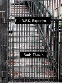 The R. F. K. Experiment