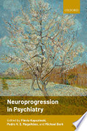 Neuroprogression in Psychiatry
