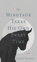 The Minotaur Takes His Own Sweet Time Pdf/ePub eBook