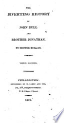The Diverting History Of John Bull And Brother Jonathan