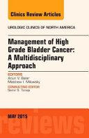 Management of High Grade Bladder Cancer