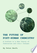 The Future of Post-Human Chemistry
