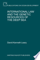 International Law And The Genetic Resources Of The Deep Sea