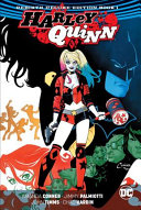 Harley Quinn: the Rebirth Deluxe Edition Book 1 (Rebirth)