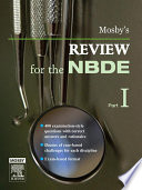 """""""Mosby's Review for the NBDE, Part 1 E-Book"""" by Mosby"""