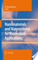 Nanomaterials And Nanosystems For Biomedical Applications Book PDF
