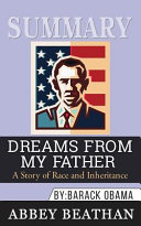Summary of Dreams from My Father Book PDF