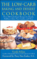 The Low Carb Baking and Dessert Cookbook
