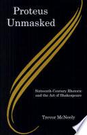 Proteus Unmasked