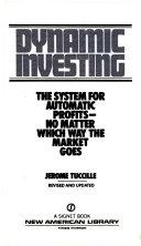Dynamic Investing