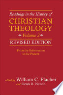 Readings in the History of Christian Theology  Volume 2  Revised Edition Book