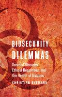 Biosecurity Dilemmas