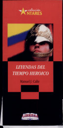 LEYENDAS DEL TIEMPO HEROICO 2a., ed.