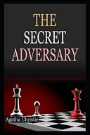 The Secret Adversary Tommy &Tuppence #1 Illustrated Online Book