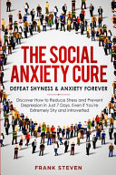 The Social Anxiety Cure Book
