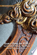 Early English Viols  Instruments  Makers and Music