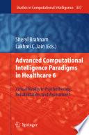 Advanced Computational Intelligence Paradigms in Healthcare 6