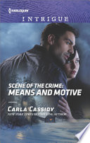 Scene Of The Crime Means And Motive