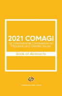 2021 COMAGI - 1st International Conference on Migration and Gender Issues - Book of Abstracts Pdf