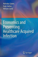 Economics and Preventing Healthcare Acquired Infection