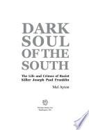 Dark Soul of the South Book PDF